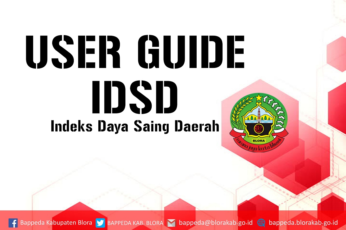 USER GUIDE IDSD ( INDEKS DAYA SAING DAERAH )